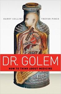 Dr Golem, medicine